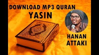 Gambar cover [Download MP3 Quran] - 036 Yasin by Hanan Attaki