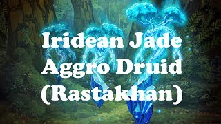 Hearthstone [WILD] Iridean's Jade Aggro Druid – When Token Druid morphs into Jade Druid! (1080p)