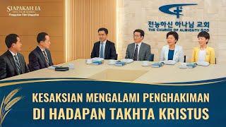 Film Pendek Rohani kristen - Siapakah Ia yang Telah Kembali - Klip Film(7)Kesaksian Mengalami Penghakiman di Hadapan Takhta Kristus