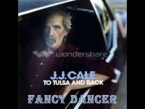 J.J. Cale - Fancy Dancer