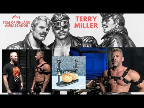 Meet Tom of Finland Ambassador Terry Miller, Ball Crushers, Nipple Clamps and More