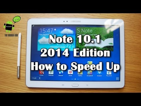 How to Speed Up Your Note 10.1 (2014 Edition)