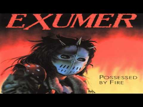Exumer - Possessed By Fire [Full Album] [1986]