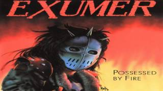 Watch Exumer Possessed By Fire video