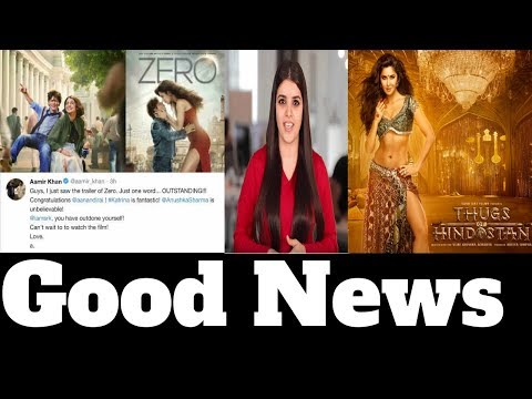 Good News For Shahrukh Khan Zero, Amir Khan Thugs Of Hindustan, Katrina Kaif