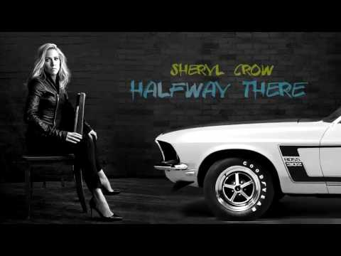 "Sheryl Crow - ""Halfway There"" (2017)"