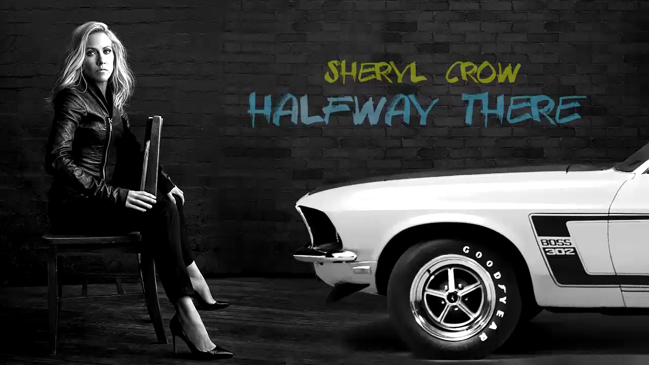 sheryl-crow-halfway-there-new-song-2017-sheryl-tones