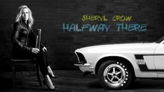 "Sheryl Crow - ""Halfway There"" (2017)"