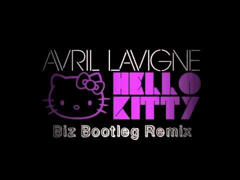 Hello Kitty (Biz Bootleg Trap Remix) - Avril Lavigne