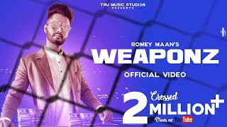 Weaponz (Official Video) : Romey Maan | Latest Punjabi Songs 2019 | Weapons nu nal rakhda | Weapon |