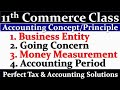 Basic Account Concept | Basic Accounting Principles | Business Entity | Going Concern Concept