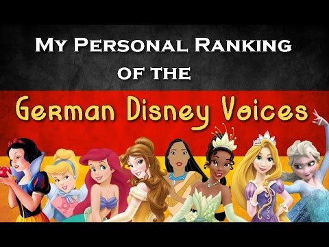 My Ranking of the German Non/Disney Princess Voices