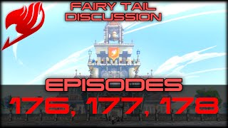 Fairy Tail Discussions! Episode #8 - 176-178