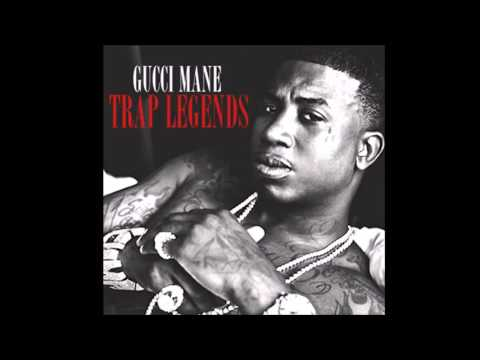 GUCCI MANE TRAP LEGEND [FULL MIXTAPE] *NEW 2017