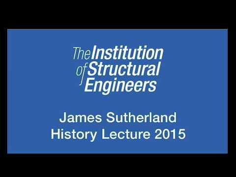 James Sutherland History Lecture 2015: 125 Years of Steel Bridges in Britain - Alan Hayward