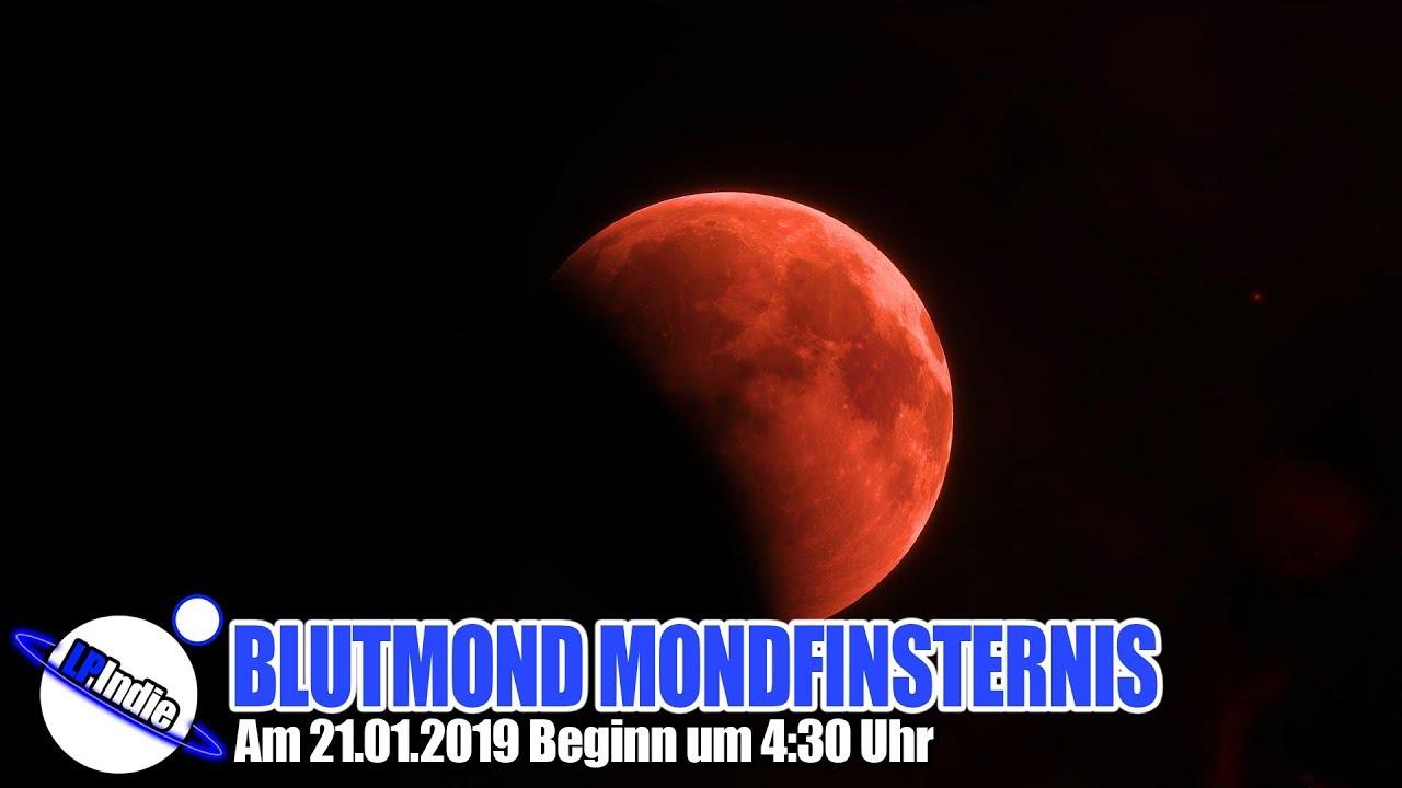 Spektakulär: Super Blutmond Mondfinsternis am 21.01.2019 Beginn 4:30 Uhr