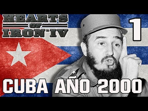 HEARTS OF IRON IV - CUBA - MILLENIUM DAWN - AÑO 2000  # 1