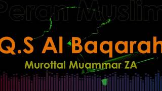 Download lagu Murottal Muammar ZA Q S Al Baqarah MP3