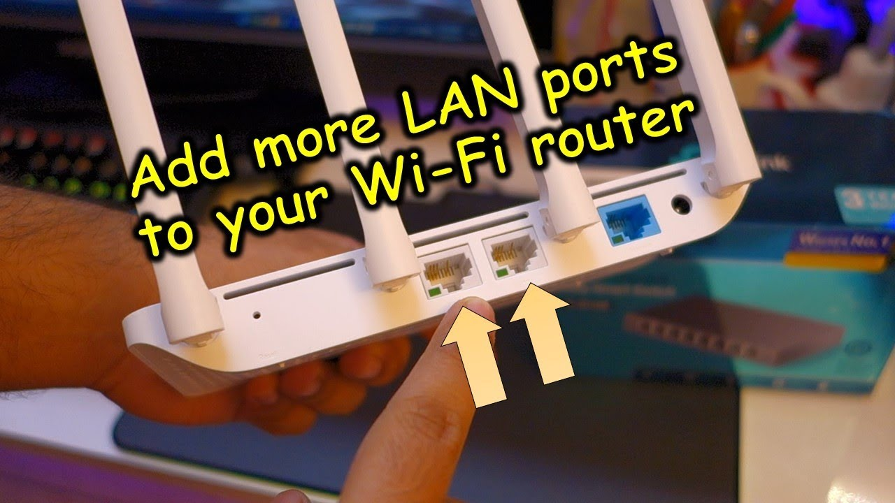 How To Add More Faster Lan Ports To Your Wifi Router