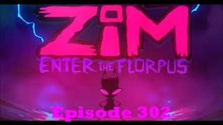 Invader Zim: Enter The Florpus: Episode 302