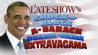 Stephen Kicks Off A Late Show's Chock-A-Block-A-Barack Obama-Rama Extravagama With A Special Obam…