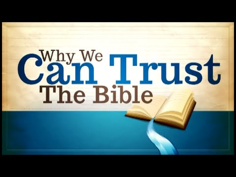 Why We Can Trust the Bible: God's Word Is Our Foundation