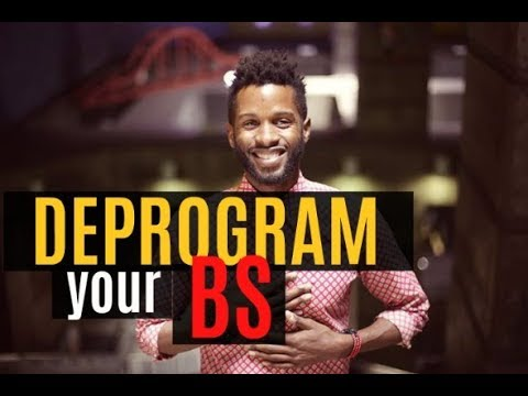 Deprogram your BS and LIVE free