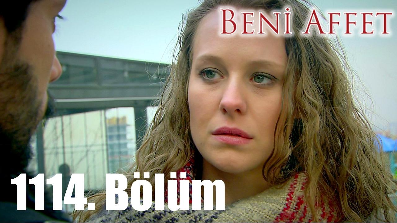 Download Beni Affet 1114. Bölüm