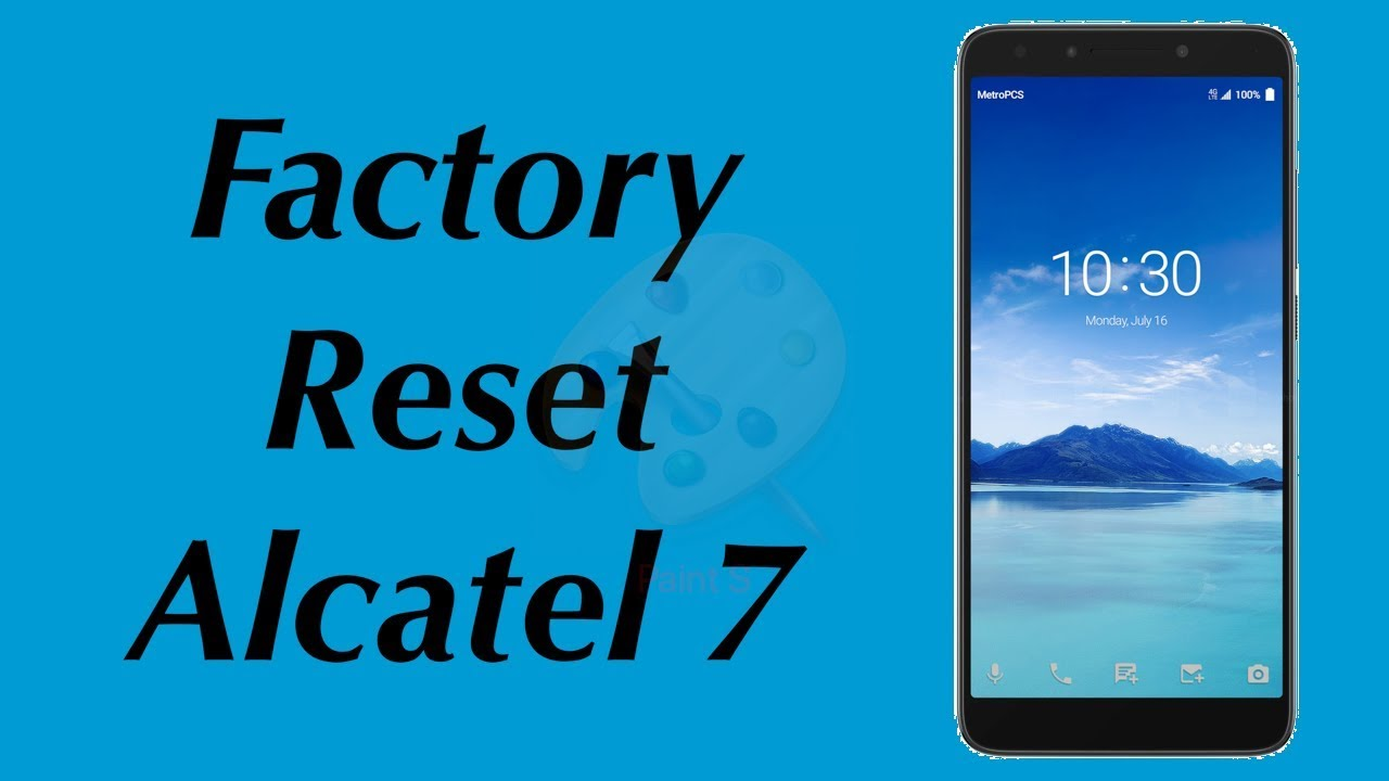 Factory Reset Alcatel 7 Model 6062W | Alcatel OneTouch 7 | Alcatel OneTouch  Pop 7 LTE | NexTutorial