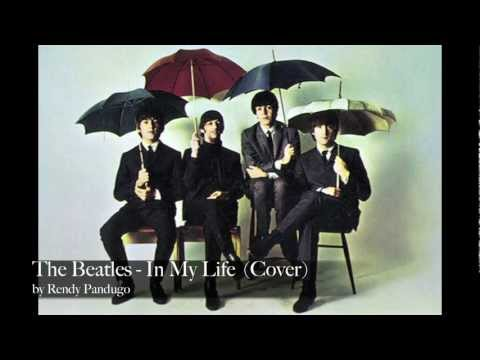 The beatles - In my life (Cover by Rendy Pandugo)