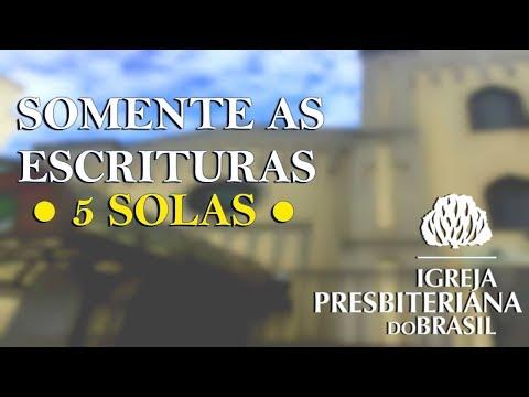 Somente a Escritura - 5 SOLAS