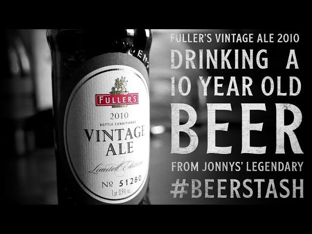 Fuller's Vintage ale 2010 (Beer Stash Raid!) | The Craft Beer Channel