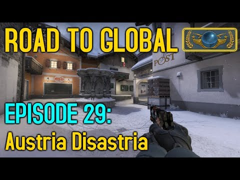DISASTER IN AUSTRIA! - CS:GO Road to Global Episode 29