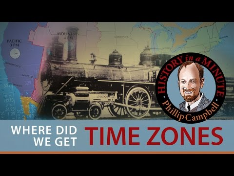 History of Time Zones: History in a Minute (Episode 15)