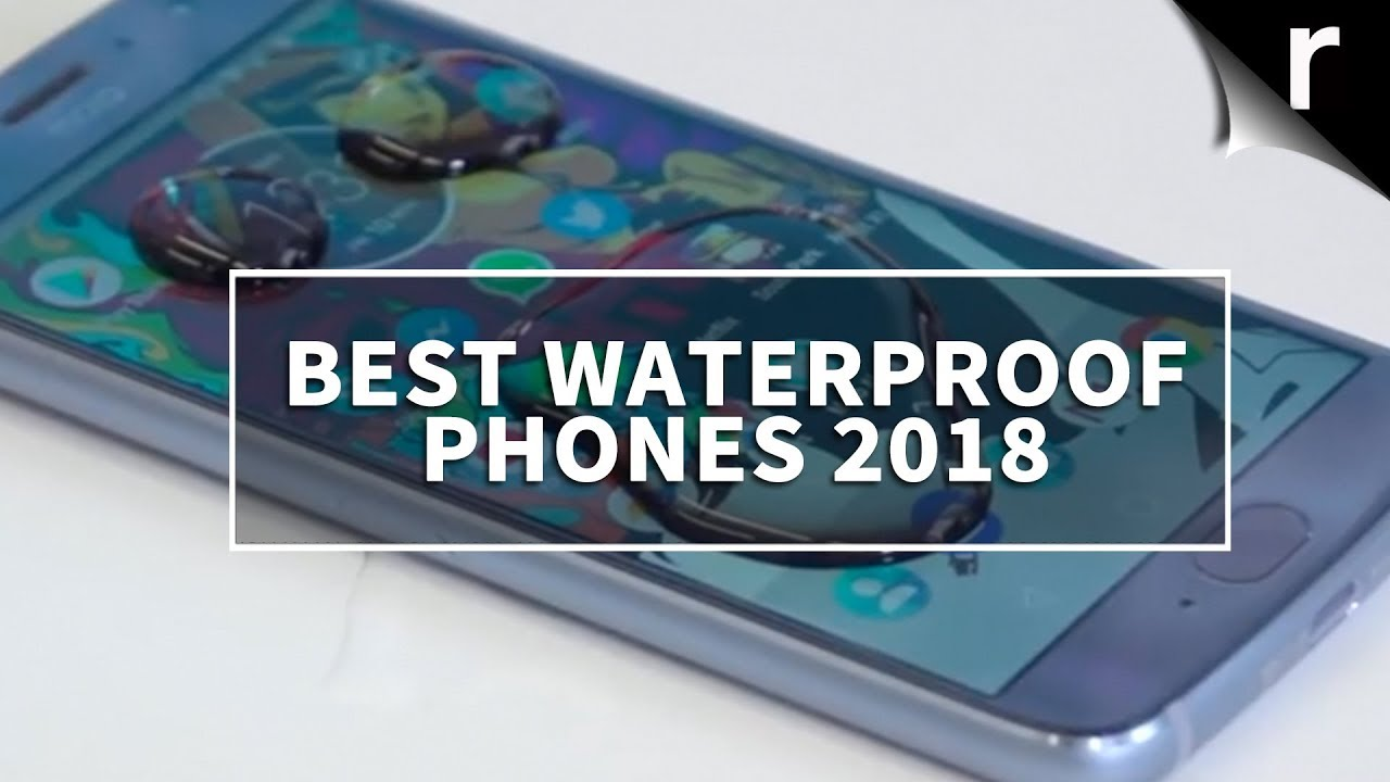 981437cc8 Best Waterproof Phones 2018 - YouTube