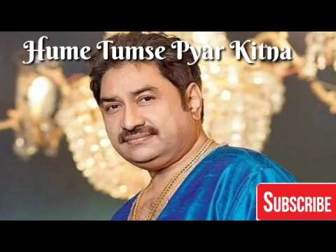 Hume Tumse Pyar Kitna    Kumar Sanu Hits   