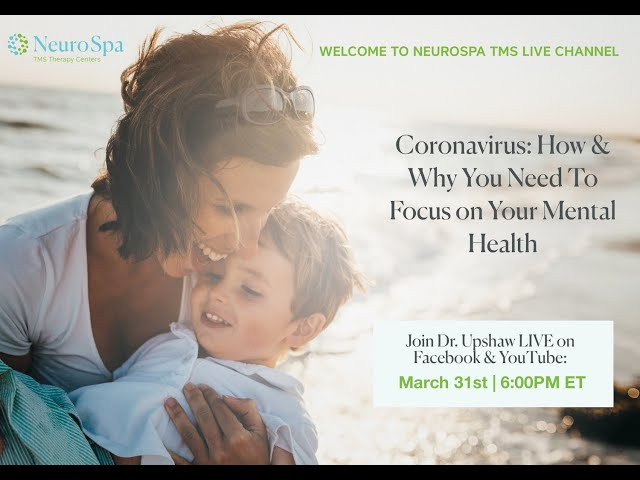 Coronavirus - How & Why You Need To Focus On Your Mental Health - [YOUTUBE LIVE]