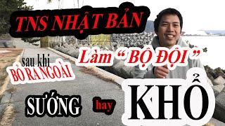 BO Vlog - TNS Nhật Bản Trốn Ra Ngoài – Sướng hay khổ???? Kinh Nghiệm Thực Tế