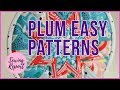 RAVE! Plum Easy Patterns Quilting Projects - Beginner Friendly | SEWING REPORT