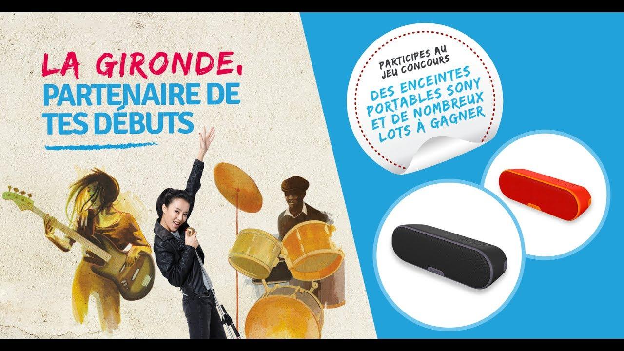 La Gironde, partenaire de tes débuts ....