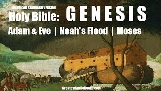 GENESIS - HOLY BIBLE - Story of NOAH, ADAM & EVE, MOSES - FULL AudioBook | ASV