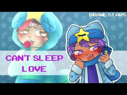 Can't Sleep Love Meme [Brawl Stars] LEONDY