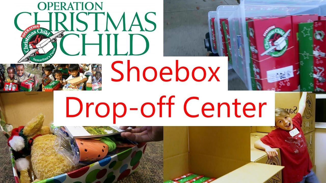 Operation Christmas Child Drop Off.Shoebox Drop Off Center For Operation Christmas Child