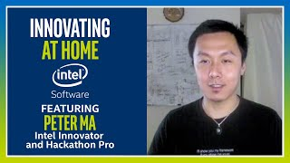 Peter Ma's Latest Application: MixPose | Innovating at Home | Episode 1 | Intel Software