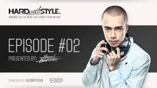 Episode #2 | Headhunterz - HARD with STYLE | Hardstyle