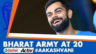 #CWC2019: KOHLI's special wishes to BHARAT ARMY: Castrol Activ #AakashVani