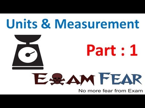 Physics Unit and Measurement Part 1 (Types of Unit and SI unit) Class X1 CBSE