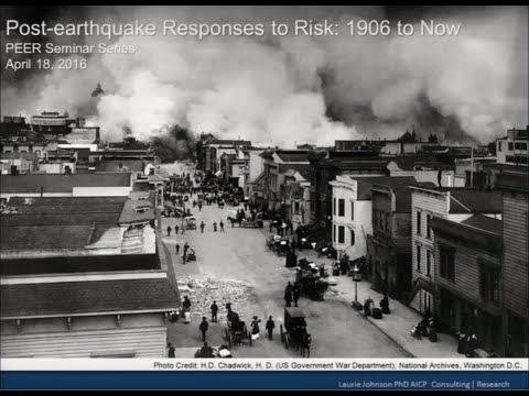 PEER Seminar Series, April 18: Post-Earthquake Responses to Risk – 1906 to Now