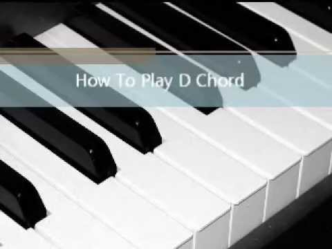 How To Play D Major Chord On Piano Youtube