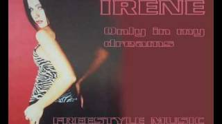 Irene - Only in my dreams